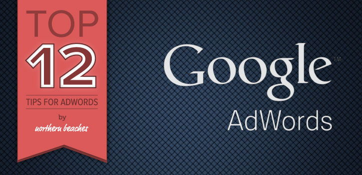 12-tips-for-google-adwords