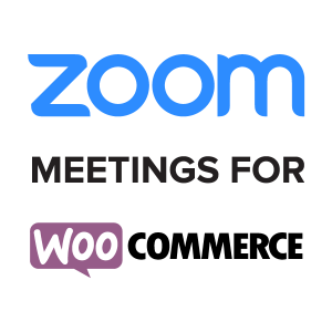 Zoom Meetings for WooCommerce